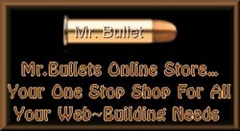 Welcome to Mr.Bullet's Online Store